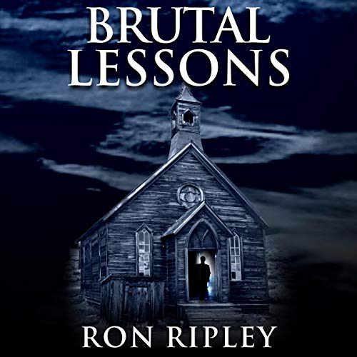 Ron Ripley: Brutal Lessons