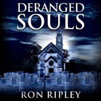 Ron Ripley: Deranged Souls