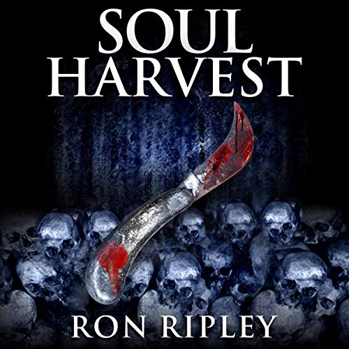 Ron Ripley: Soul Harvest