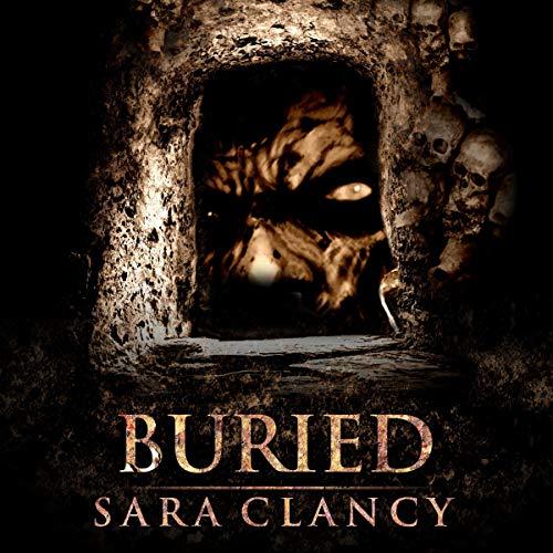 Sara Clancy: Buried