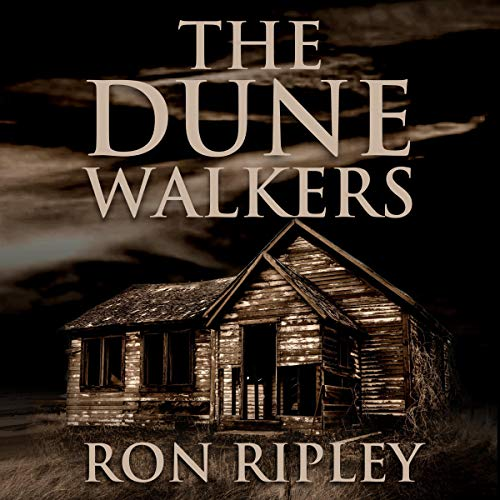 Ron Ripley: The Dune Walkers