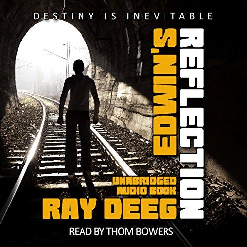 Ray Deeg: Edwin's Reflection