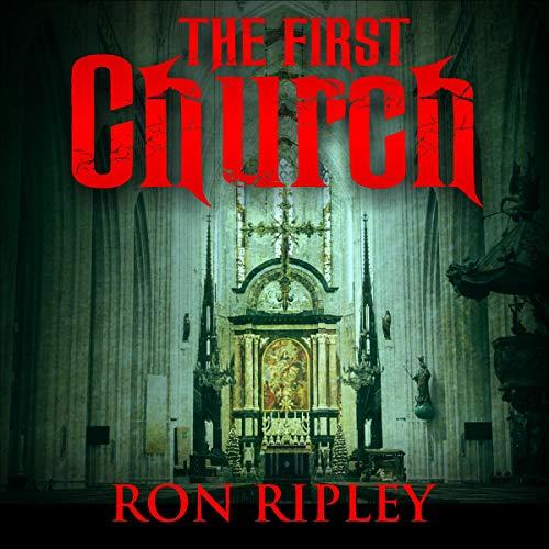 Ron Ripley: The First Church