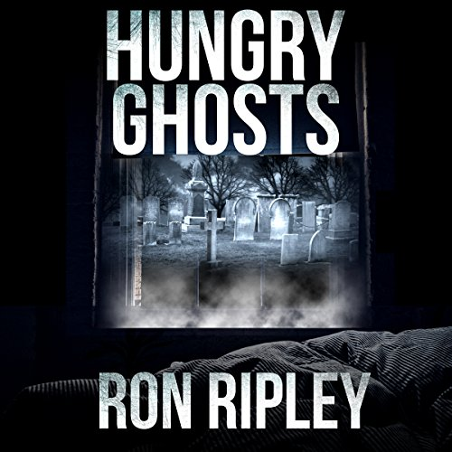 Ron Ripley: Hungry Ghosts