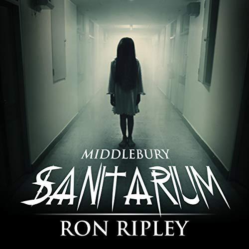 Ron Ripley: Middlebury Sanitarium
