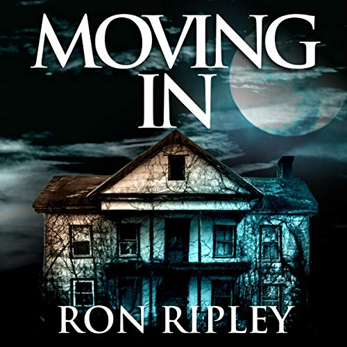 Ron Ripley: Moving In