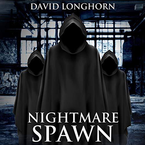 David Longhorn: Nightmare Spawn