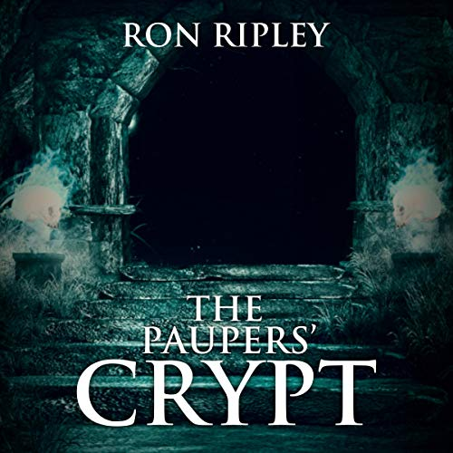 Ron Ripley: The Pauper's Crypt