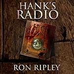 Ron Ripley: Hank's Radio