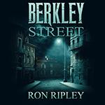 Ron Ripley: Berkley Street