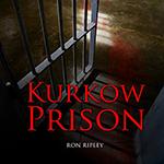 Ron Ripley: Kurkow Prison