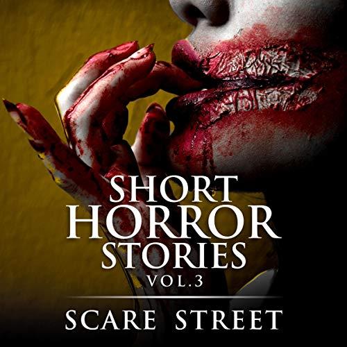 Short Horror Stories Vol 3