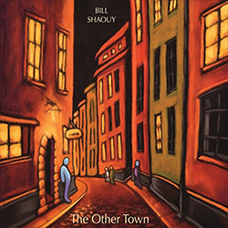 Bill Shaouy: The Other Town Cover Art
